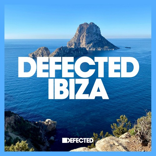 10 BEST IBIZA TRACKS – BY DEFECTED RECORDS